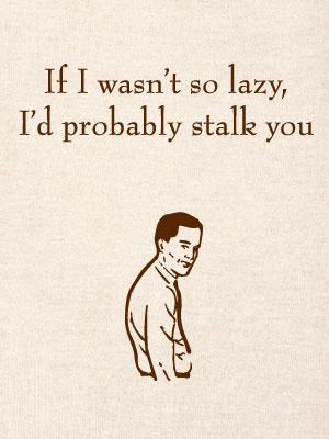 lazy-stalker