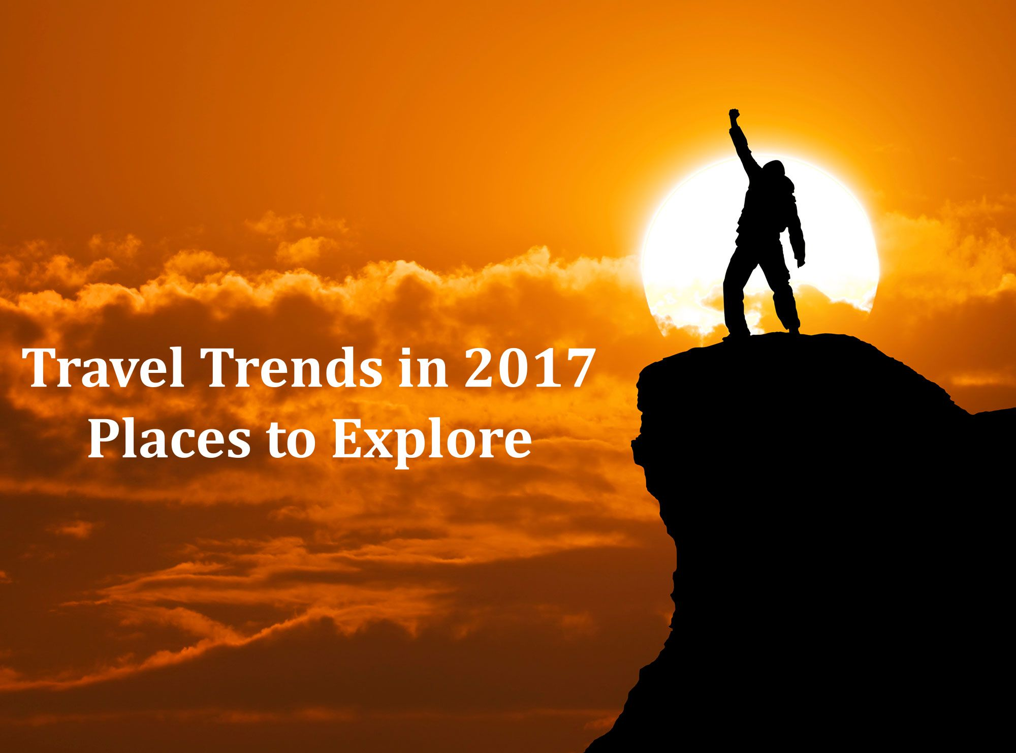 Travel Trends in 2017